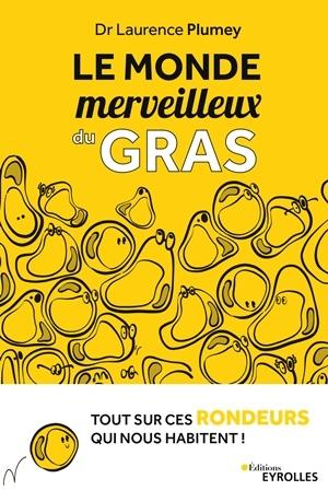 couv_le-monde-merveilleux-du-gras