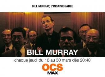 Cycle Bill Murray sur OCS Max chaque jeudi du 16 au 30 mars